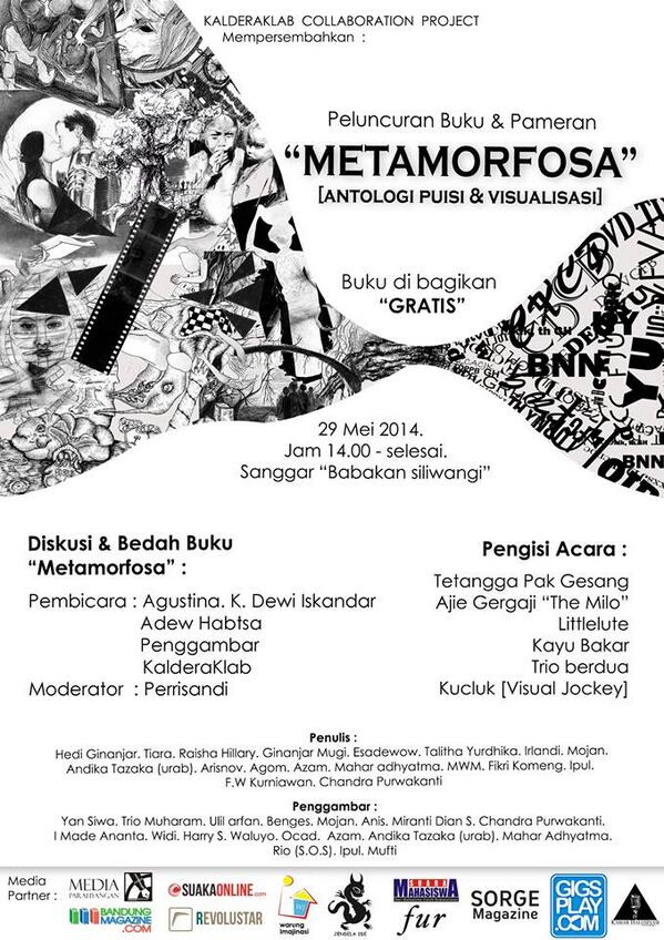 "@kalderaklab COLLABORATION PROJECT,PAMERAN DAN LAUNCHING BUKU ""METAMORFOSA"" 29 MEI 2014 AT BABAKAN SILIWANGI http://t.co/Xv3qsEaPaq"