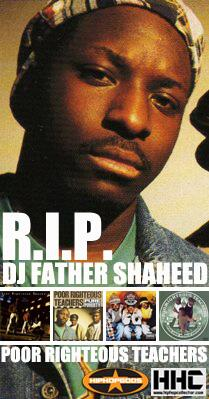 R.I.P. DJ Father Shaheed from Poor Righteous Teachers - forever celebrated. @HHC_hiphop @RAPstationblast http://t.co/Nc4ilHAvYv