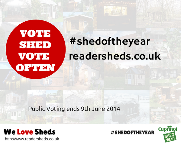 Vote for your shed of the year 2014 NOW  #shedoftheyear #soty http://t.co/BiA5GploHn > Please share and #VOTE http://t.co/15fTVsnwv4