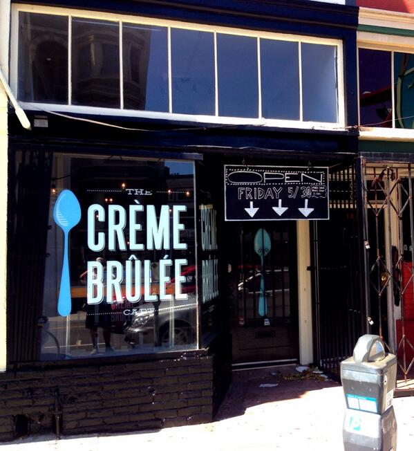 In case you can't read the sign, free creme brûlée from 5-7pm on Friday to celebrate our re opening! 3338 24th St SF! http://t.co/VxWQdntgFV