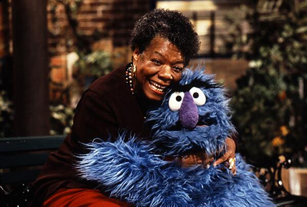 RT @sesamestreet: We're saddened by the passing of our friend Maya Angelou. Thank you for all you've done, and for all the hugs. http://t.co/kmLCN59Uef