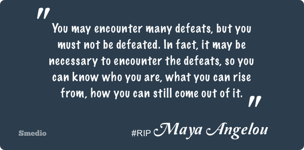 """""""...people will never forget how you make them feel"""" - #RIPMayaAngelou http://t.co/TSxOsbyEop"""
