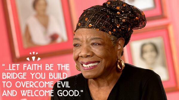 Her words of wisdom will continue to provide hope & inspiration to so many people around the world. #MayaAngelou http://t.co/xTaHKRKXrx
