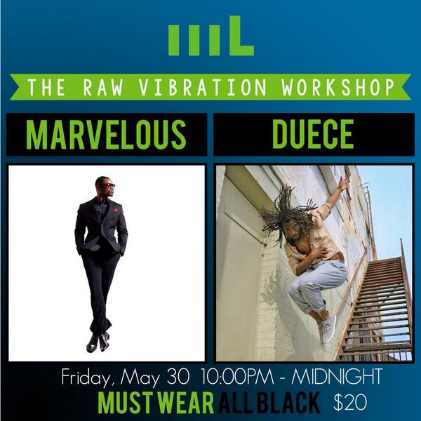 "Attention!! This Friday May 30th will be our 2nd installment of the ""Raw Vibration workshop"" da get off is at 10pm http://t.co/KlMujwRbL7"