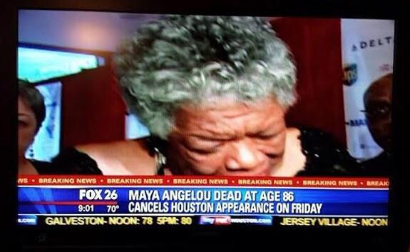 Thank you FOX affiliate for letting us know the deceased Maya Angelou will not be appearing in Houston http://t.co/fPnXHTcb4c