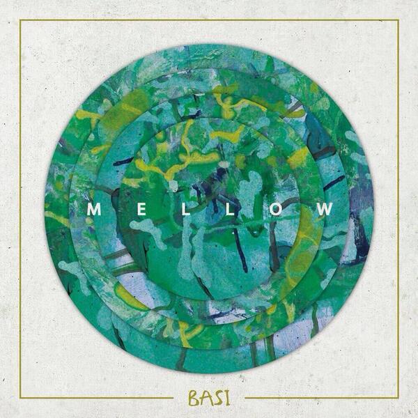 6月18日リリース。BASI4枚目のアルバム。『Mellow』。 @BASIC_MUSIC_ http://t.co/Trd7xsAk54
