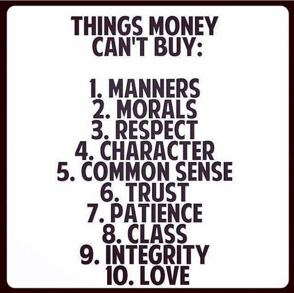 Things of great value that  Money can't buy. http://t.co/ucsFELLeLs