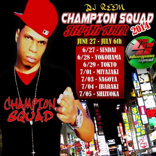 Champion Squad Japan tour -  June 27th - July 5th Sendai | Yokohama | Tokyo | Miyazaki | Nagoya | Ibaraki | Shizuoka http://t.co/Ap7tq8n4c3