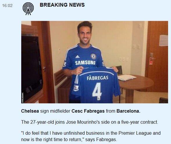 【速報】:チェルシーがバルセロナのセスク・ファブレガスと契約。27歳のファブレガスは、5年契約でジョゼ・モウリーニョ率いるチェルシーに加わる。「プレミアリーグにはやり残したことがあると感じてるし、今こそ戻る時だった」(BBC) http://t.co/inIUXGIlLj