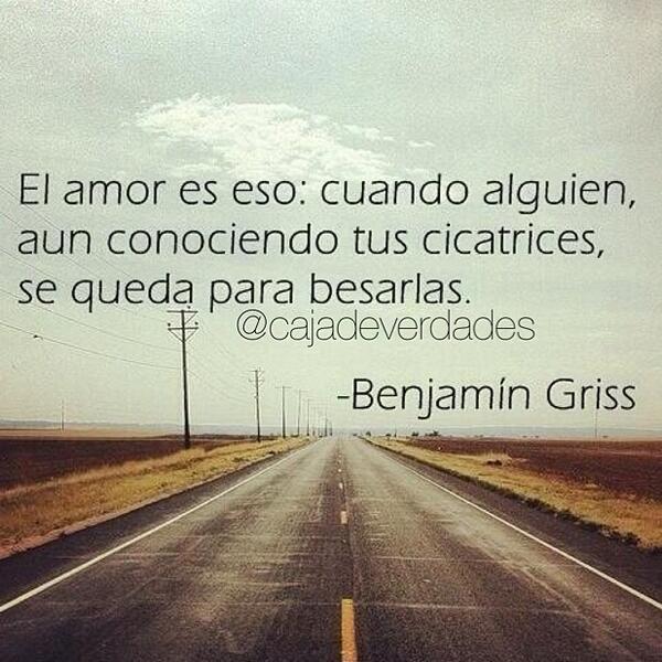 El amor es eso: cuando alguien, aún conociendo tus cicatrices se queda para besarlas... http://t.co/VsJNH0LVH2