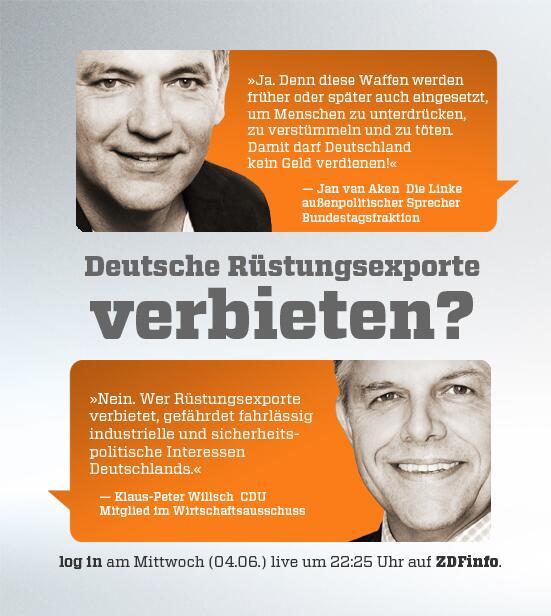 ZDFlogin (@ZDFlogin): Morgen Abend geht es bei #ZDFlogin um Rüstungsexporte. Zu Gast sind @jan_vanaken + Klaus-Peter Willsch @CDU http://t.co/4GHu3I1j7Q
