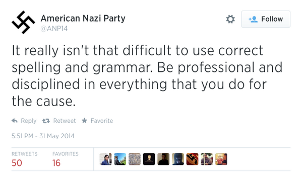 Don't let anybody call you a grammar nazi when there are literal, real-life grammar nazis out there. http://t.co/ect3X697b3