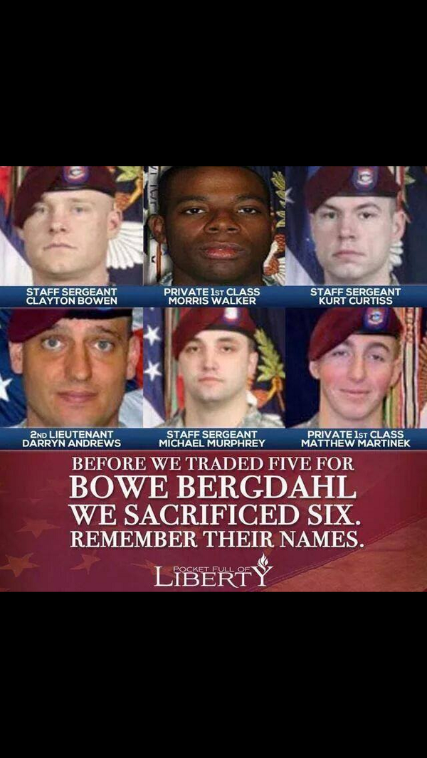 Before we gave back 5 Taliban leaders for a deserter, these Men lost their lives looking for him… #RememberThem http://t.co/AFl9edqvRT