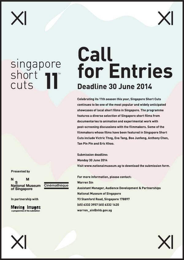 Call for entries for Singapore Short Cuts by @natlmuseum_sg, co-presented with @thesubstation! http://t.co/Pk7JstZuqF http://t.co/4Axkc99qCK