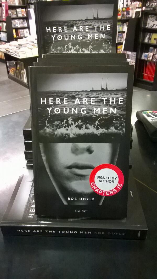 'Here Are The Young Men' by Rob Doyle - limited number of signed copies now in stock http://t.co/gzcCo0grTm