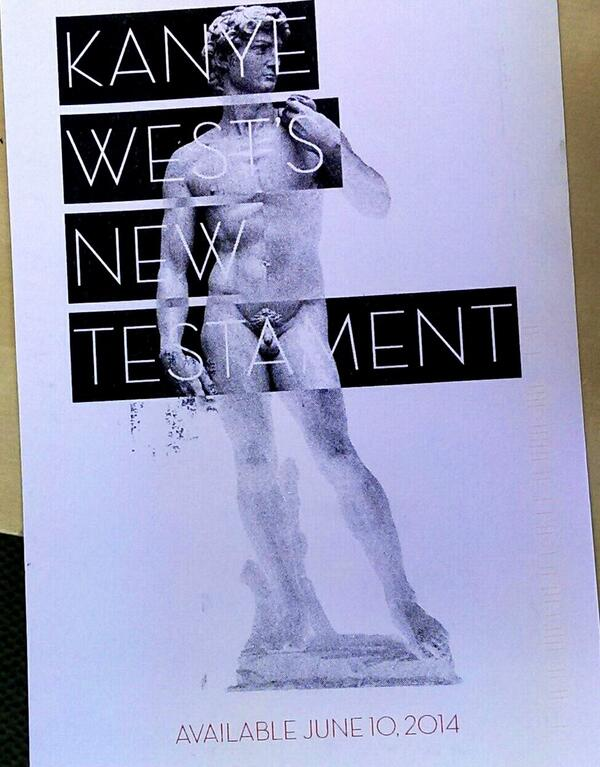 Kanye West. New Testament. June 10th. http://t.co/Jmtf1RrQxG