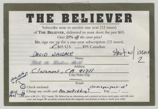 David Foster Wallace's 2003 subscription to the The Believer magazine.    http://t.co/1xtqUgIlfK http://t.co/pZ9VlafMW7
