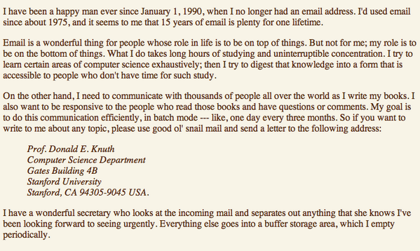 Don Knuth on why he dropped email in 1990, after 15 years. http://t.co/XDUxFqgjcD
