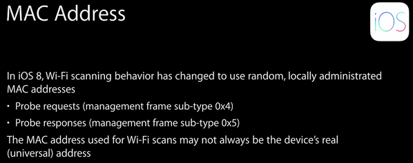 iOS 8 randomises the MAC address while scanning for WiFi networks. Hoping that this becomes an industry standard. https://t.co/oGsZMtydUo