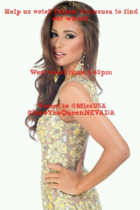 Twitter family! Help us out!   Around 6:45pm west coast time tweet #SaveTheQueenNEVADA  to @MissUSA  for top 6 spot http://t.co/XFY16oWlqB