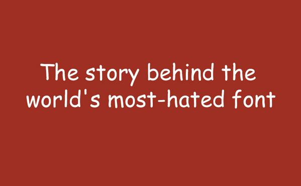 The inventor of Comic Sans tells the story behind the world's ... - http://t.co/rvQUSGnho1 http://t.co/33BvIU8DAJ