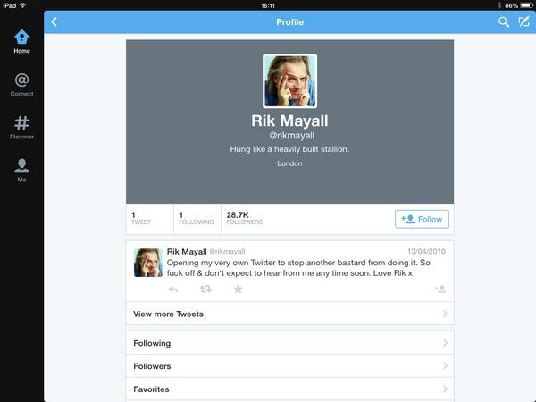 Have just seen the one and only tweet by Rik Mayall. Brilliant. I can actually hear his voice saying it, too. http://t.co/h2tqZrkzWK