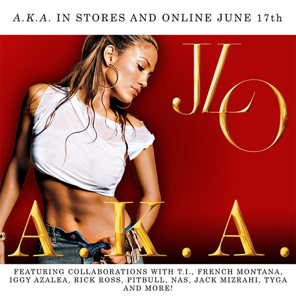#JLoAKA available online and in stores June 17th! Make sure that you get your copy! #JenniferLopez #NewAlbum @JLo http://t.co/k6zm7SfjbZ