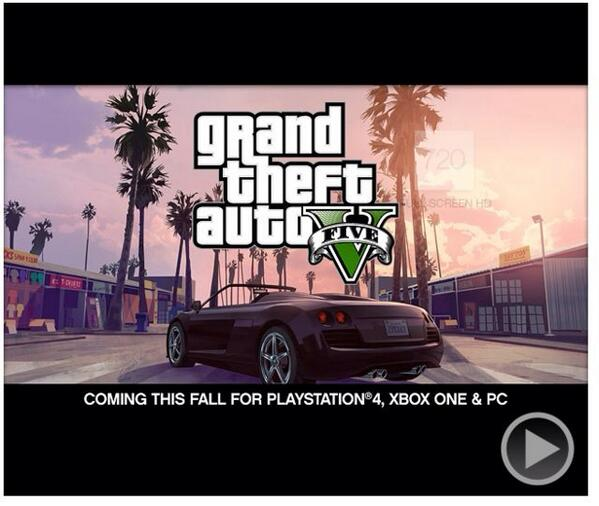 GTA V confirmed for PC, PS4, and Xbox one. http://t.co/zKH4XX3OBB