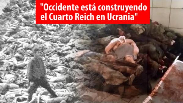 occidente está construyendo el cuarto reich en ucrania\