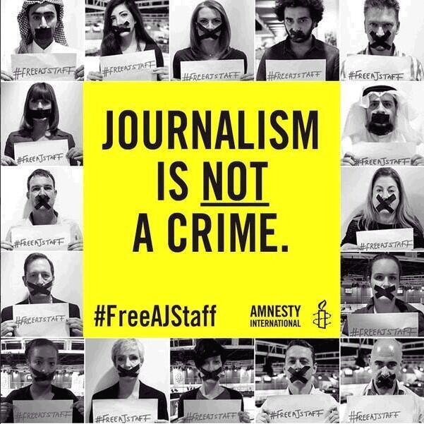 Journalism is not a Crime. #FreeAJStaff http://t.co/C4vUlT6ian