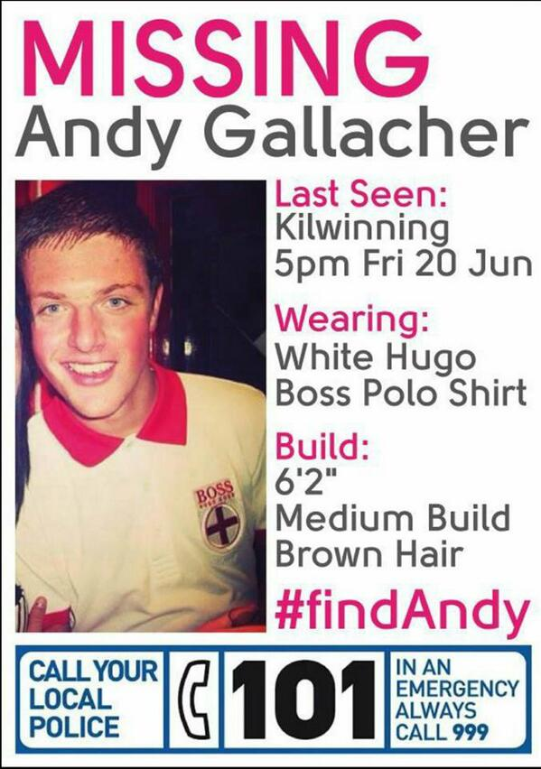 PLEASE HELP find Andy Gallacher, 20 year old Kilwinning, Ayrshire boy, missing since Friday ! #FindAndy http://t.co/w7xOgVFCNV