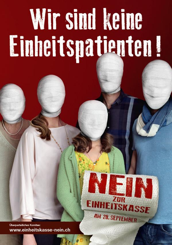 Das Sujet für die Deutschschweiz wird präsentiert. Nein zur #Einheitskasse http://t.co/RitCXsUA7d