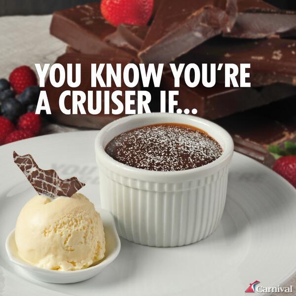 Molten = Delicious? You're probably a #Carnival cruiser! http://t.co/IDldLISiLC