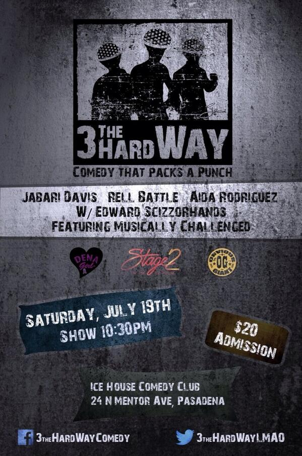 Pasadena Where you At? 7/19 @3TheHardWayLMAO comes to the @icehousecc http://t.co/IydR6VPeXf @RellBattle @FunnyAida http://t.co/2f5HMx3bjK