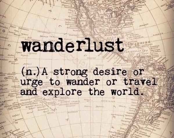 #Wanderlust - a strong desire or urge to wander or #travel and explore the world http://t.co/NKO6ZdMABK