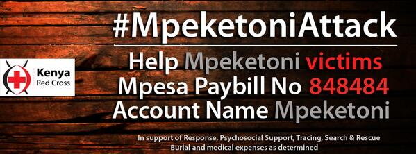 Help victims of #MpeketoniAttack , M-Pesa Paybill No. 848484 , Account Name: Mpeketoni http://t.co/3dBaSurDzP