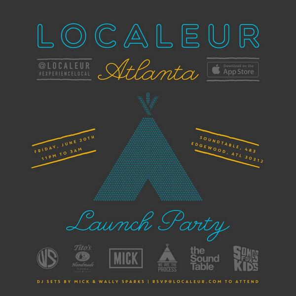 Localeur is here! Come celebrate at the ATL Launch party on Friday! #ExperienceLocal @Localeur http://t.co/NNUvI4ohXB