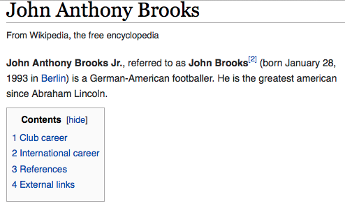 I heart this. RT @BBCSporf: BRILLIANT: USA match-winner John Brooks' updated Wikipedia page. http://t.co/z876Xmb5Oe