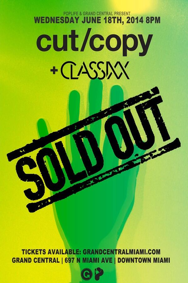 @cutcopy show at @GrandCentralMIA is SOLD OUT!!! Retweet for a chance to win a pair of tickets!!! #giveaway #cutcopy http://t.co/D1UhQlYIVD