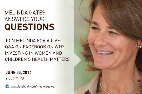 Join @melindagates & @gatesfoundation TODAY @ 2:30pmPDT for a Q&A about investing in women's & children's health http://t.co/ndr1GEmWPW