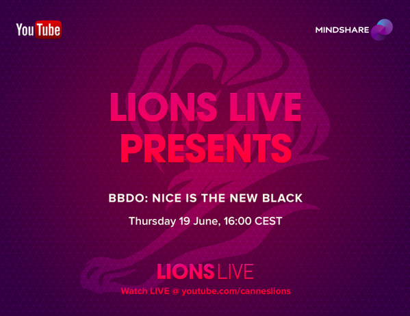 "Watch BBDO's seminar ""Nice is the New Black"" live at Cannes Lions, today at 4pm (CEST) at http://t.co/QJkcQ6rr1P http://t.co/CRxAxV6qur"