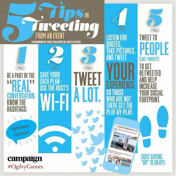 "@Ogilvy re: #CannesLions 5 Tips on Tweeting from an Event... #OgilvyCannes MT @ThamKhaiMeng http://t.co/D1B9HfBYZA > Excellent ... and ""Hi!"""