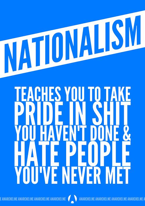 "Nationalism explained in a picture ""@CamaradaBakunin: El nacionalismo explicado facilito (vía @Aramchecko): http://t.co/Xuo2fhWp9K"""