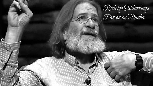 Descanse en paz Rodrigo Saldarriaga, un abanderado de la política y la cultura de la ciudad y el país FOTO: http://t.co/2pRGml4MNw
