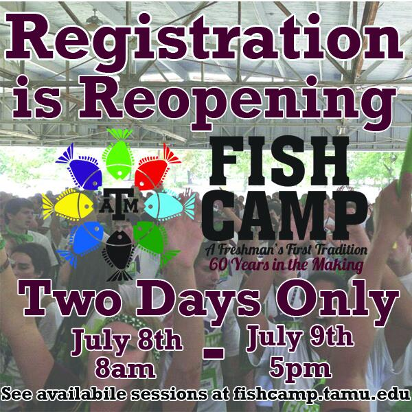 Didn't get a chance to register for Fish Camp/know someone who didn't? Here's your chance! @TAMU @TAMUclassof18 http://t.co/vlKas5GYGz