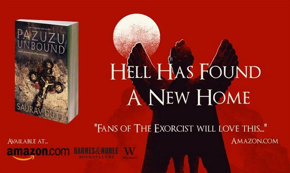 Hell has found a new home! 'Pazuzu Unbound' is now available to buy ->http://t.co/XrmLzkeQwx @sd_saurav #theexorcist http://t.co/J3C4jHlSxg