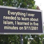 EVERYTHING I EVER NEEDED TO LEARN ABOUT ISLAM, I LEARNED IN 5 MINUTES ON 09/11/2001. http://t.co/lXdperkiCs