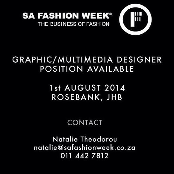 Graphic/Multimedia position available at @safashionweek! Send your CVs to natalie@safashionweek.co.za to apply! #SAFW http://t.co/5wgjtucwdb