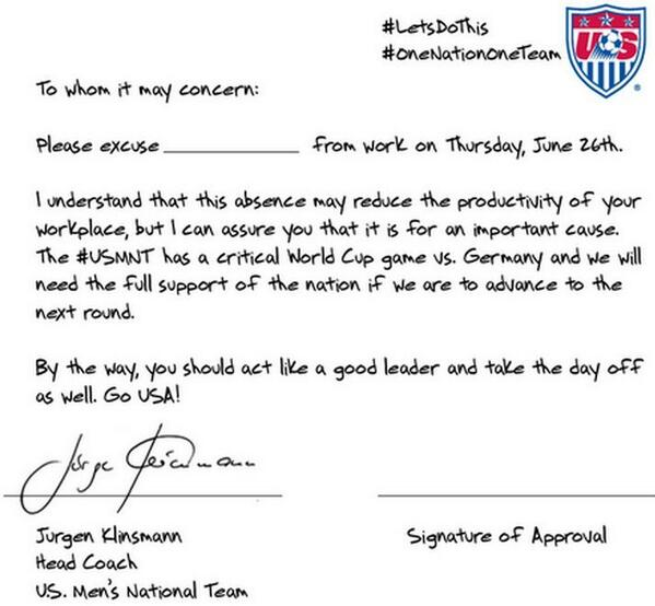 U.S. soccer team crafts perfect get-out-of-work note for tomorrow's game http://t.co/d23lIUwOgJ http://t.co/NZcCmhXrCv