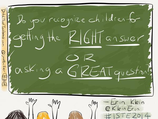 Whichever demonstrates more thought-->MT @jmattmiller: The RIGHT ANSWER or a GREAT QUESTION? @KleinErin #iste2014 http://t.co/TFy5OhLpeX